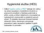 hygienick slu ba hes1