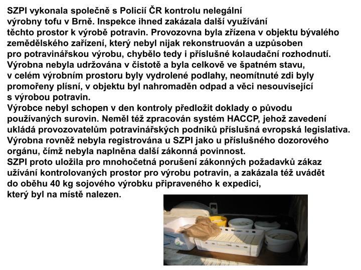 SZPI vykonala společně s Policií ČR kontrolu nelegální