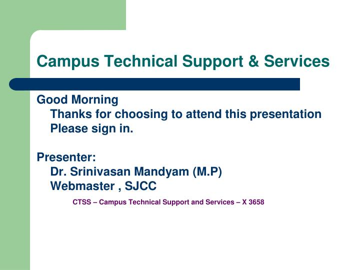 Campus Technical Support & Services