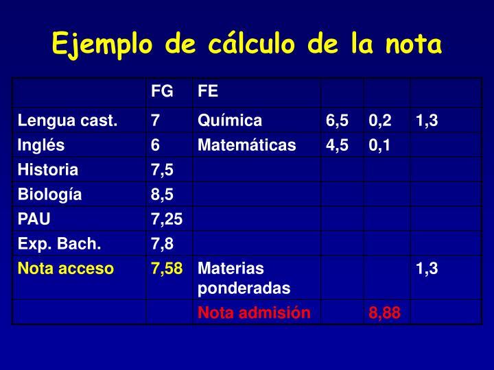 Ejemplo de cálculo de la nota