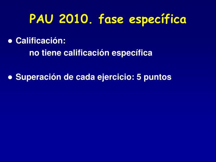 PAU 2010. fase específica