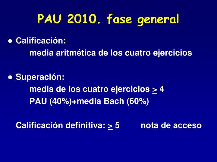 PAU 2010. fase general