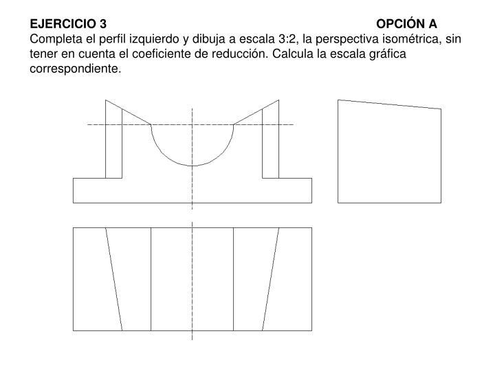 EJERCICIO 3OPCIÓN A