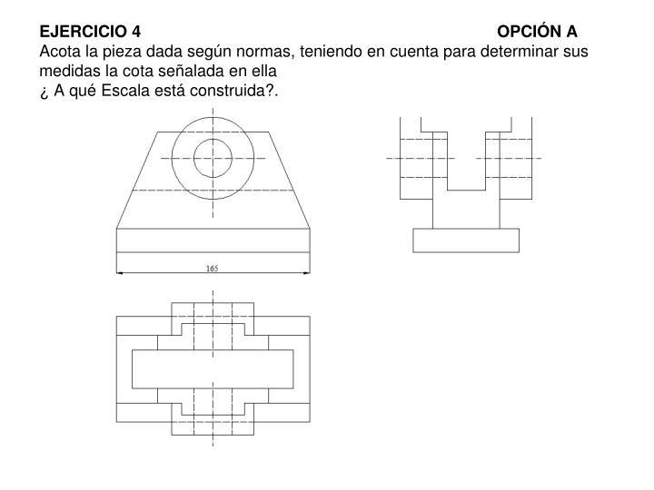 EJERCICIO 4OPCIÓN A