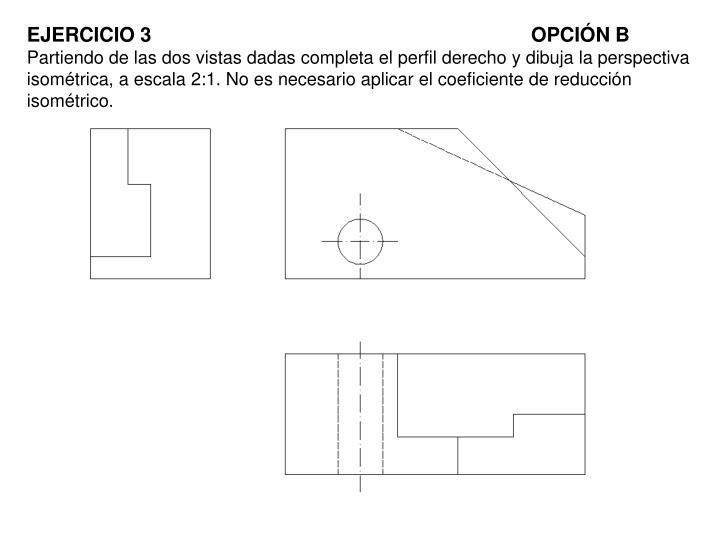 EJERCICIO 3OPCIÓN B