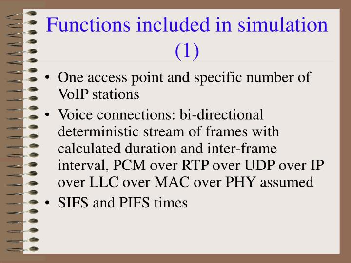 Functions included in simulation (1)