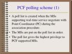 pcf polling scheme 1