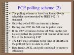 pcf polling scheme 2