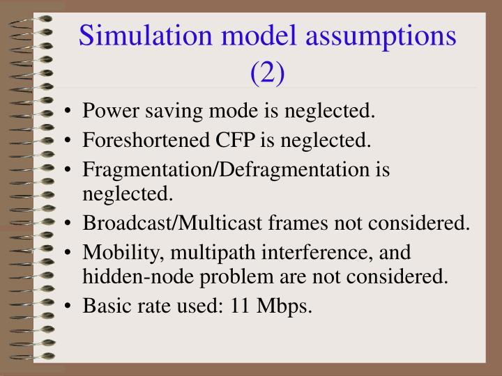 Simulation model assumptions (2)