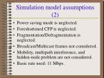 simulation model assumptions 2