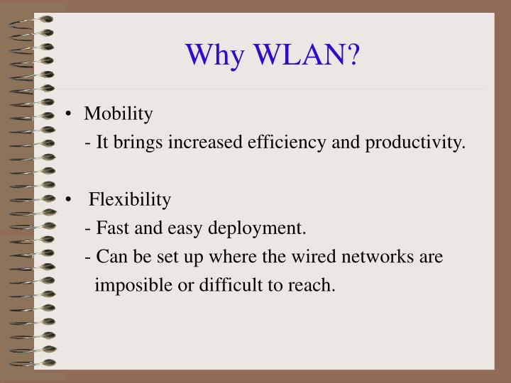 Why WLAN