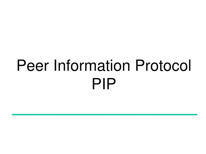 Peer Information Protocol
