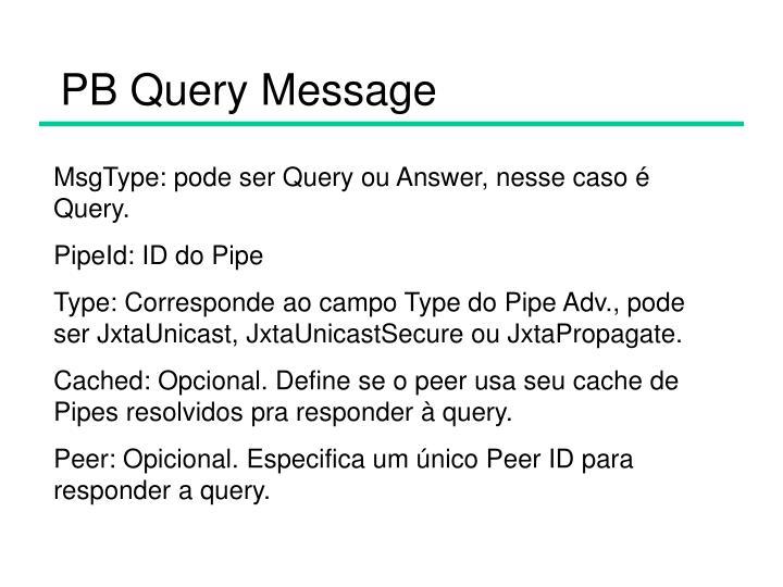 PB Query Message