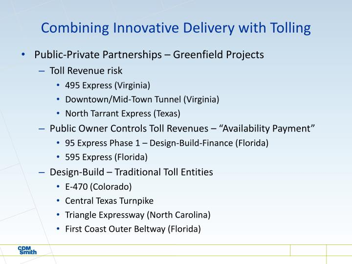Combining Innovative Delivery with Tolling