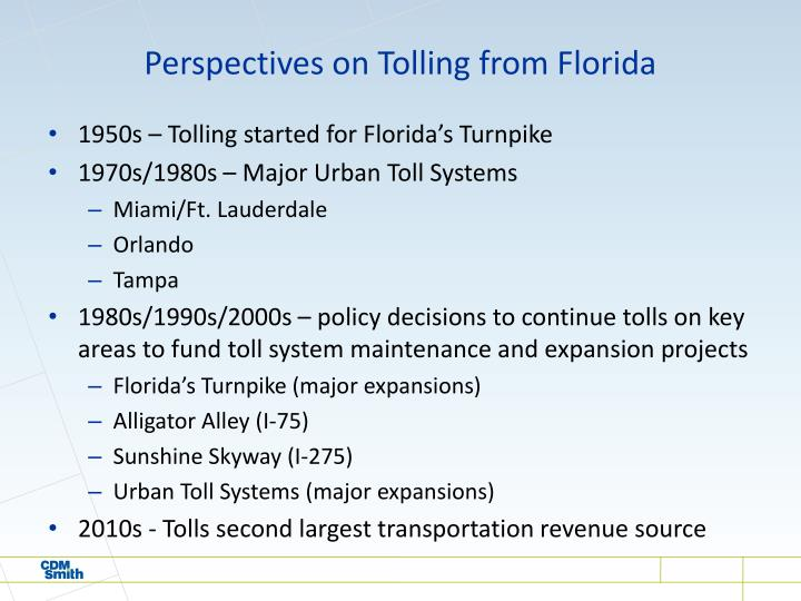 Perspectives on Tolling from Florida