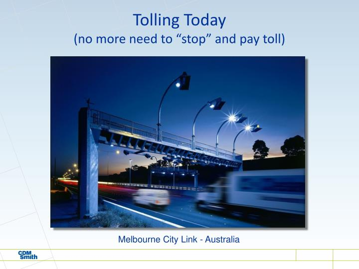 Tolling Today