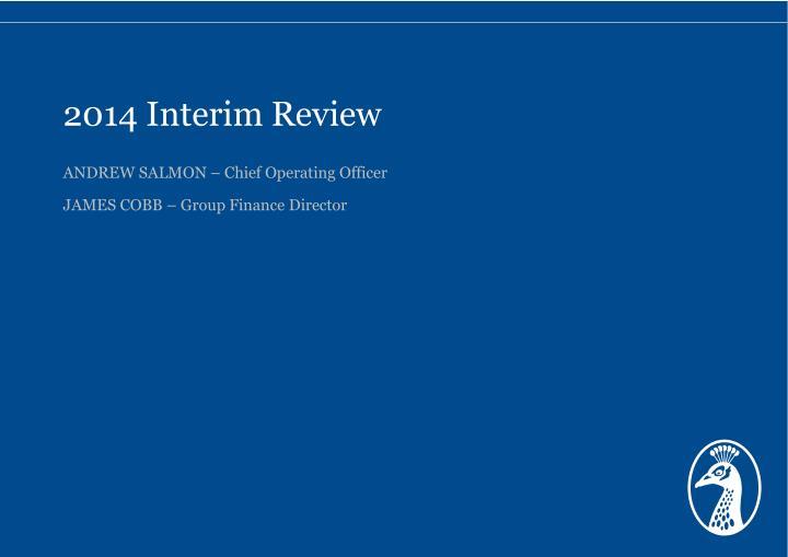 2014 Interim Review