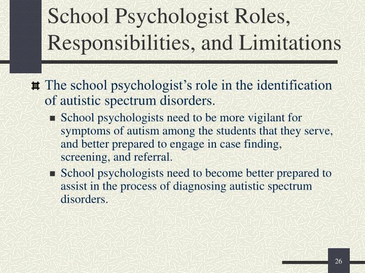 School Psychologist Roles, Responsibilities, and Limitations
