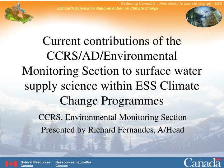 Current contributions of the CCRS/AD/Environmental Monitoring Section to surface water supply scienc...