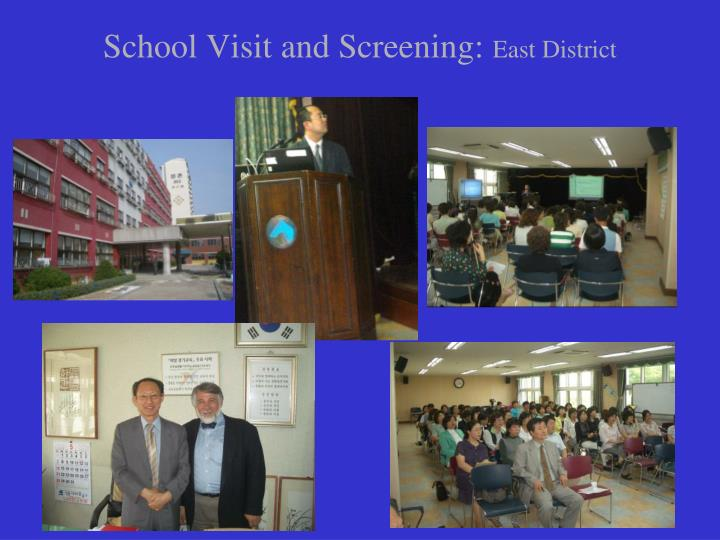 School Visit and Screening: