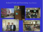 school visit and screening east district