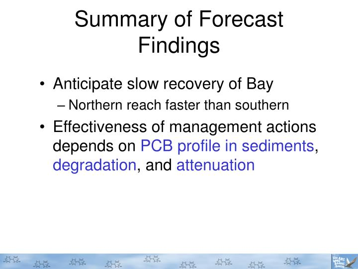 Summary of Forecast Findings