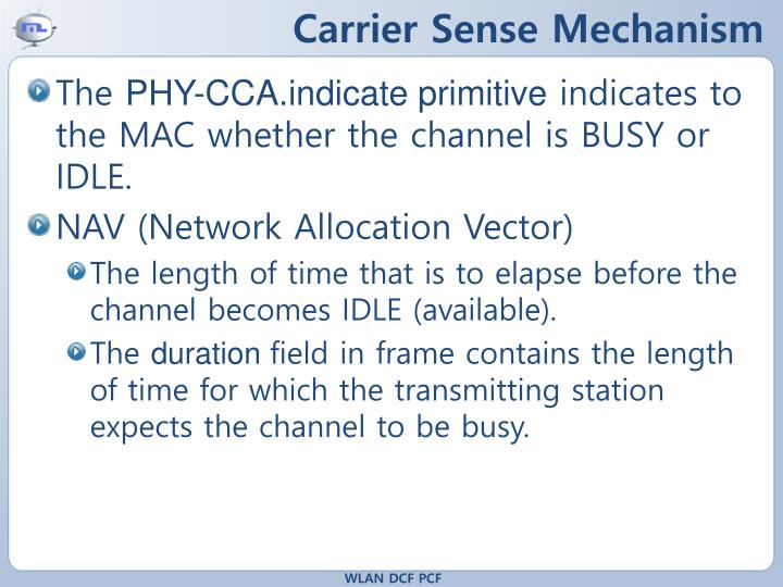Carrier Sense Mechanism