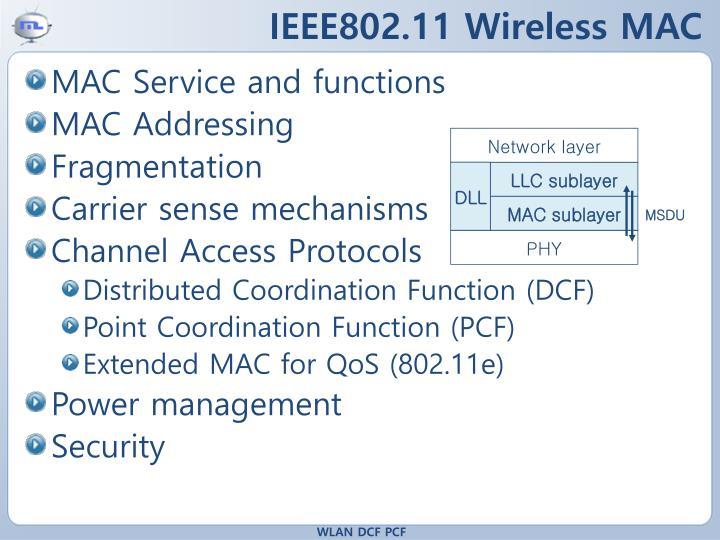 IEEE802.11 Wireless MAC