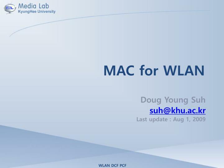 MAC for WLAN