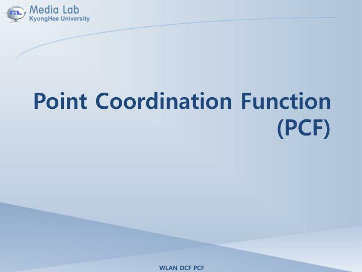 Point Coordination Function
