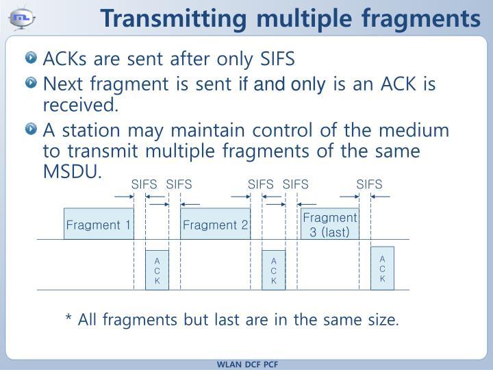 Transmitting multiple fragments