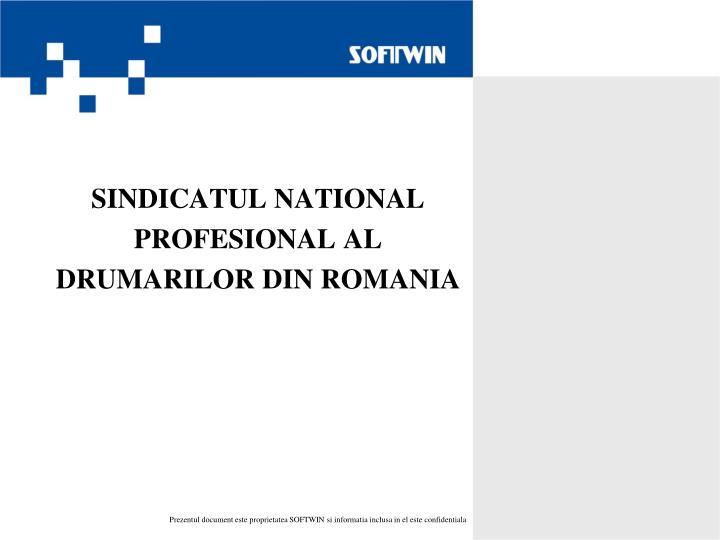 SINDICATUL NATIONAL PROFESIONAL AL DRUMARILOR DIN ROMANIA