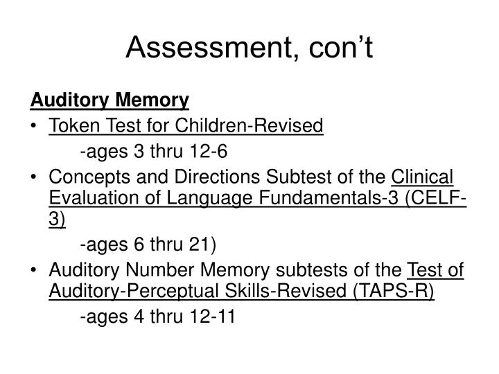 Assessment, con't