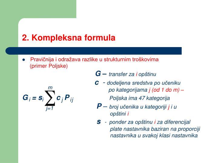 2. Kompleksna formula