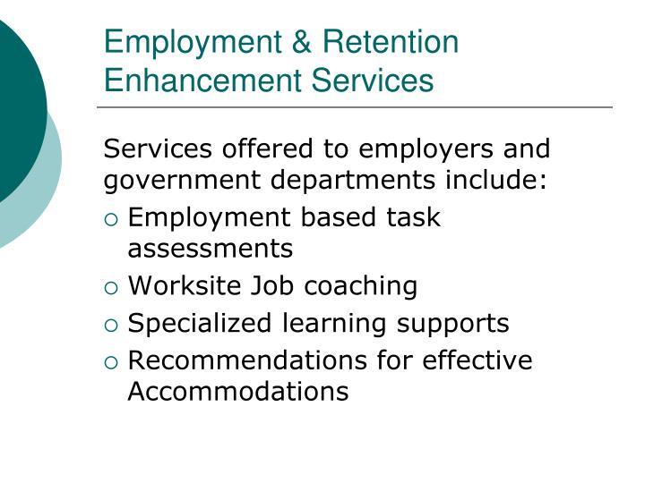 Employment & Retention Enhancement Services