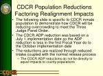 cdcr population reductions factoring realignment impacts