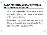 dasar penerbitan surat ketetapan pajak daerah selain sppt