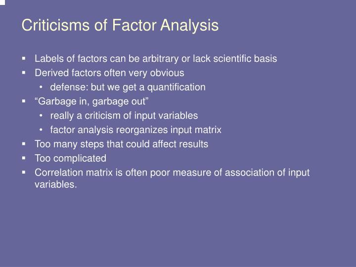 Criticisms of Factor Analysis