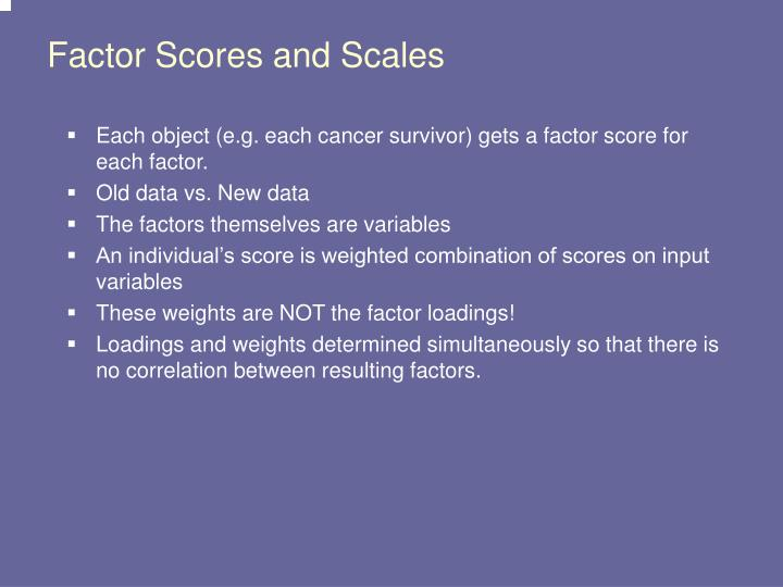 Factor Scores and Scales