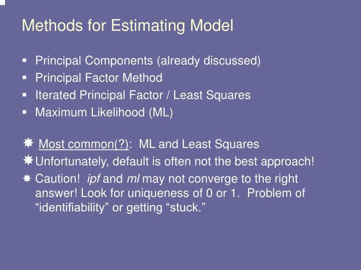 Methods for Estimating Model