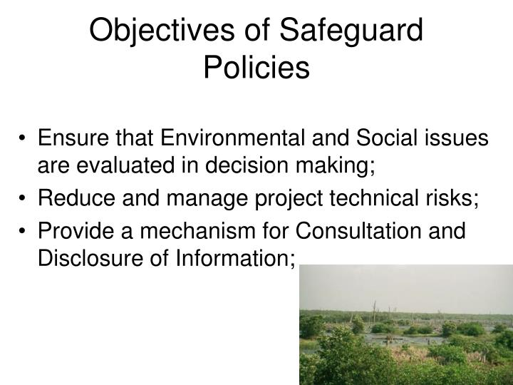 Objectives of Safeguard Policies