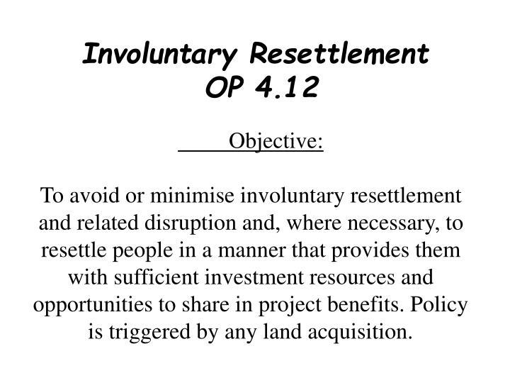 Involuntary Resettlement