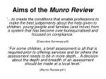aims of the munro review