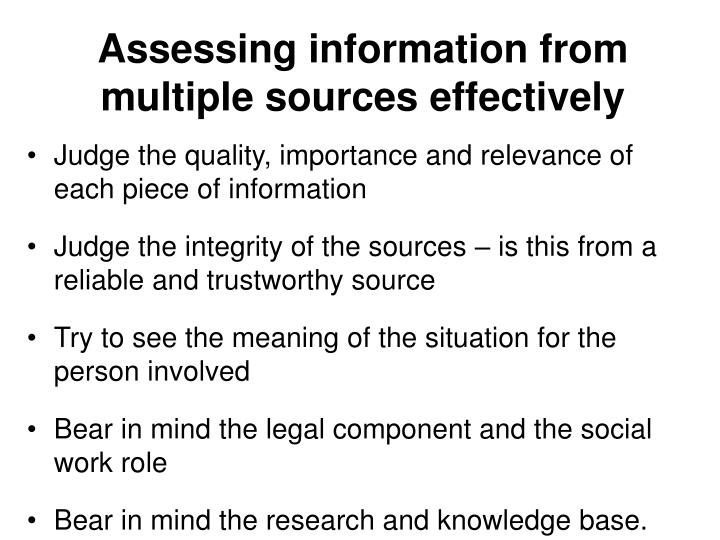 Assessing information from multiple sources effectively