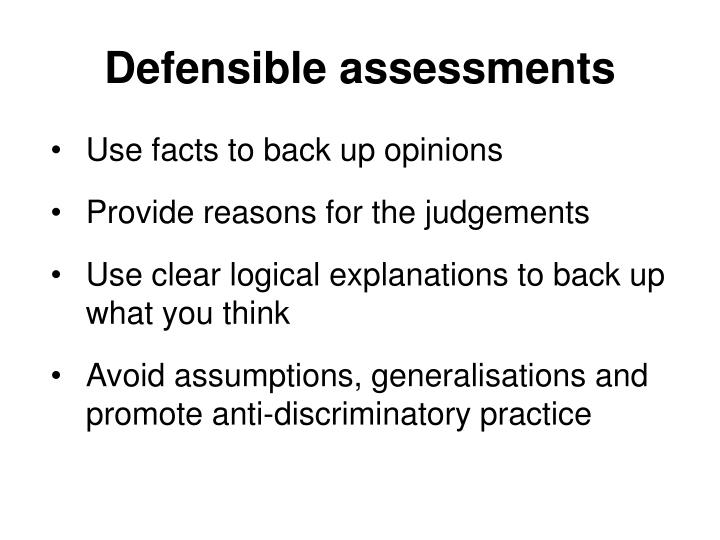 Defensible assessments