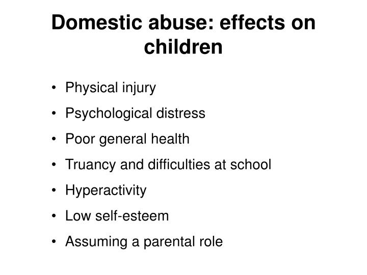 Domestic abuse: effects on children