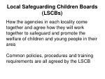 local safeguarding children boards lscbs