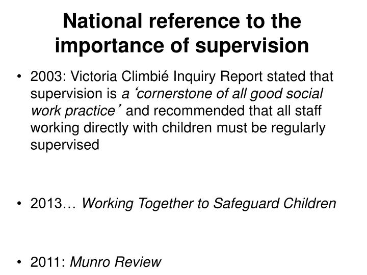National reference to the importance of supervision