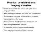 practical c onsiderations language barriers
