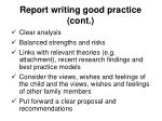 report writing good practice cont